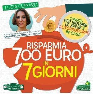 Risparmia 700 Euro in 7 Giorni - Libro