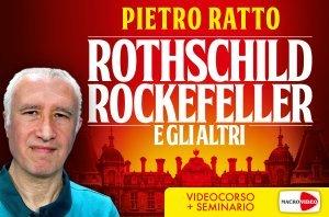 Rothschild Rockefeller e gli altri