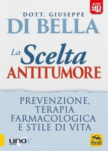 Scelta Antitumore 4D USATO - Libro