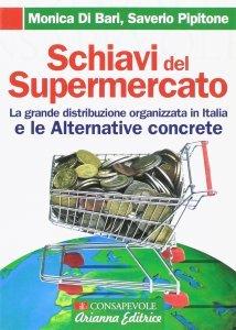 Schiavi del Supermercato - Libro