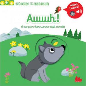 Scorri e Ascolta - Auuuh! - Libro