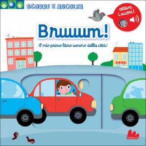 Scorri e Ascolta - Bruuum! - Libro