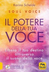 Soul Voice - Il Potere della Tua Voce - Libro
