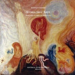 Storia dell'Arte - Specchio di Impulsi Spirituali - Libro