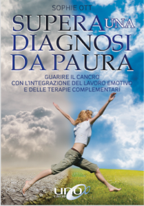 Supera una Diagnosi da Paura - Libro
