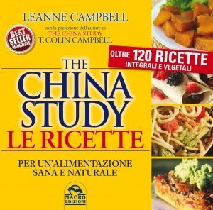 The China Study Le Ricette - Libro