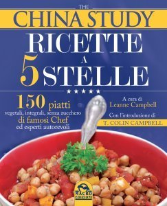 China Study Ricette a 5 Stelle USATO - Libro