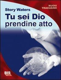 Tu sei Dio - Libro