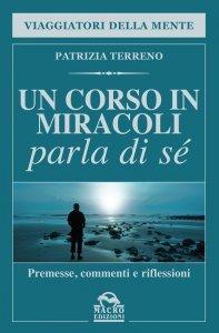Un Corso in Miracoli Parla di Sé - Ebook