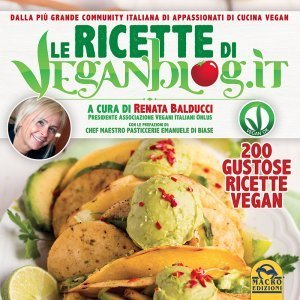 Le ricette di Veganblog.it - Libro