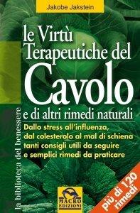 Le Virtù Terapeutiche del Cavolo e di altri rimedi naturali - Ebook