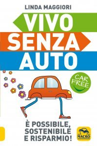 Vivo Senza Auto - Ebook