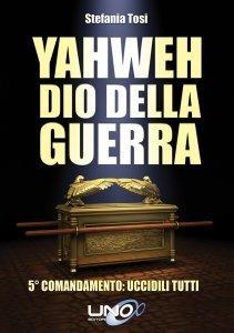 Yahweh - Dio della Guerra - Libro