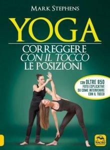 Yoga - Correggere con il Tocco le Posizioni USATO - Libro