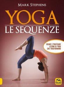 Yoga-Le Sequenze - 2° volume USATO - Libro