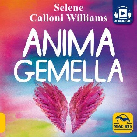 Anima Gemella - Audiolibro - Audiolibro MP3