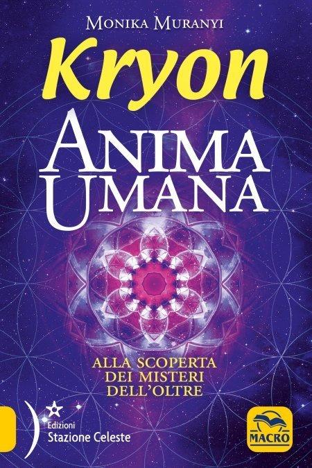 Anima Umana - Kryon - Libro