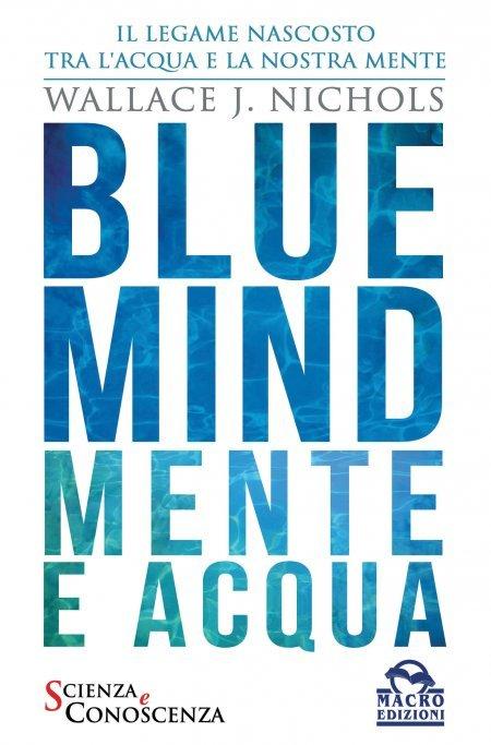 Blue Mind - Mente e Acqua - Ebook