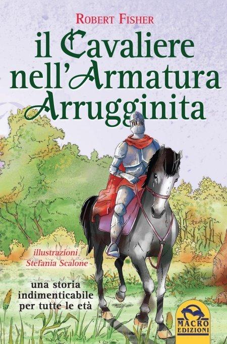 Il Cavaliere nell'Armatura Arrugginita - Libro