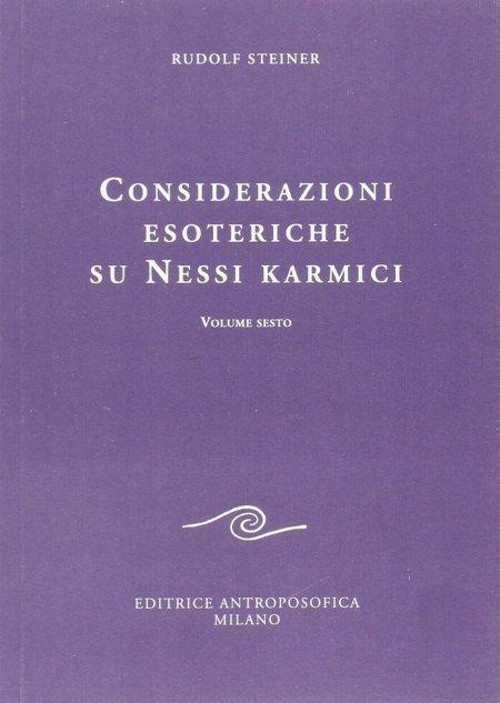 Considerazioni Esoteriche su Nessi Karmici - Vol. Sesto - Libro