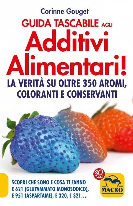 Guida Tascabile agli Additivi Alimentari! - Libro