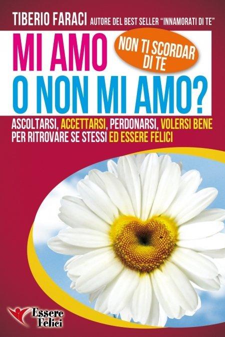 Mi amo o non mi amo? - Libro