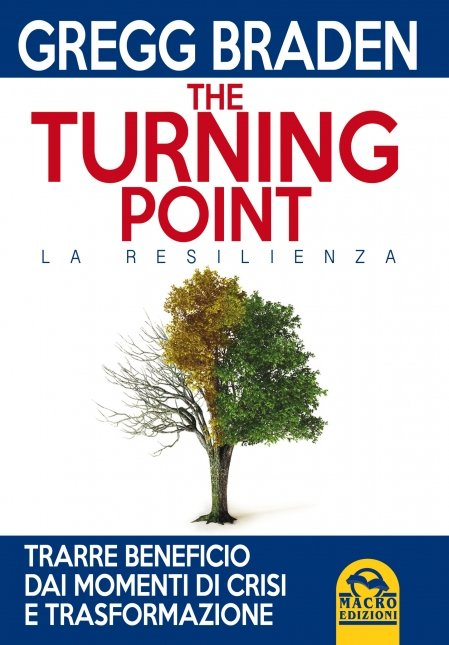 The Turning Point. La Resilienza - Libro