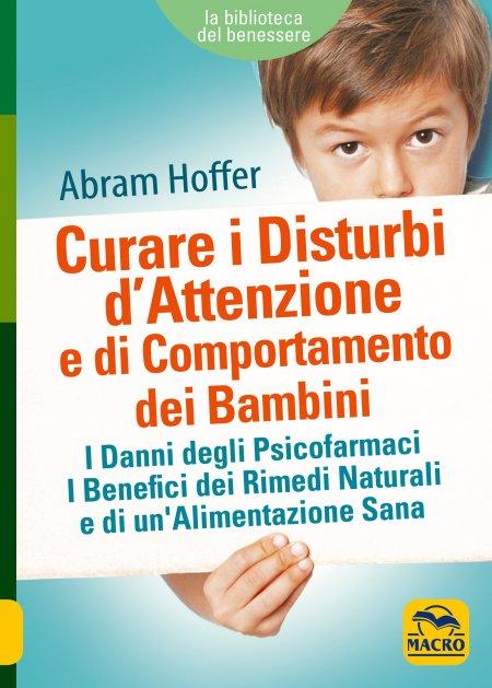 Curare i Disturbi d'Attenzione e di Comportamento dei Bambini - Libro