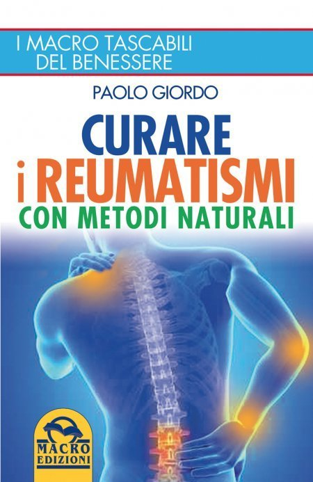 Curare i Reumatismi con Metodi Naturali - Ebook
