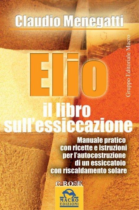 Elio. Il Libro sull'Essiccazione - Ebook