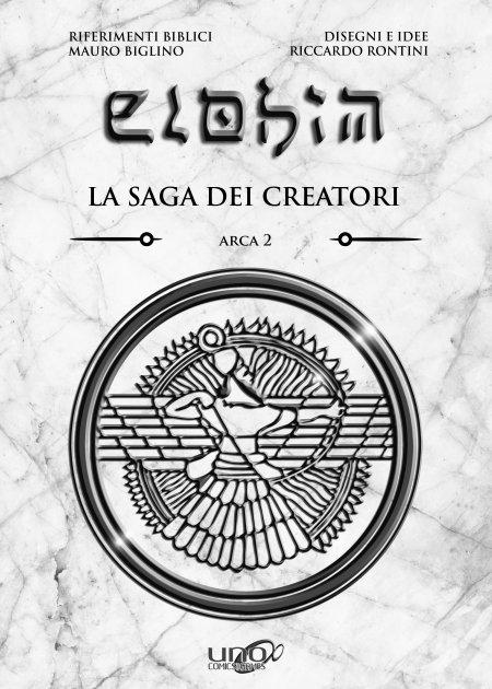 Elohim - La Saga Dei Creatori - Arca 2 - Libro