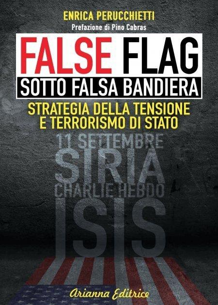 False Flag - Sotto Falsa Bandiera - Libro