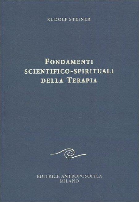 Fondamenti Scientifico-Spirituali della Terapia - Libro