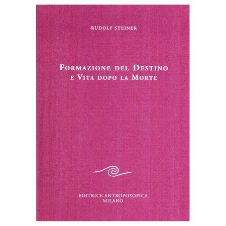 Formazione del Destino e Vita dopo la Morte - Libro