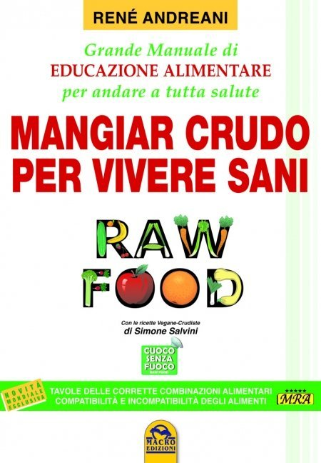 Mangiar Crudo per Vivere Sani - Raw Food - Libro
