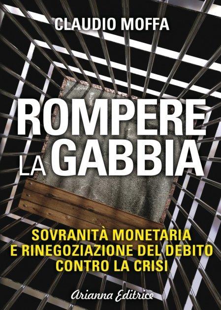 Rompere la Gabbia - Ebook