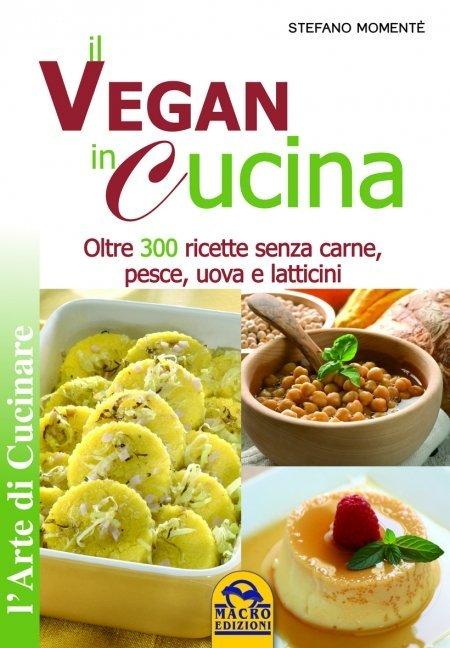 Il Vegan in Cucina - Libro