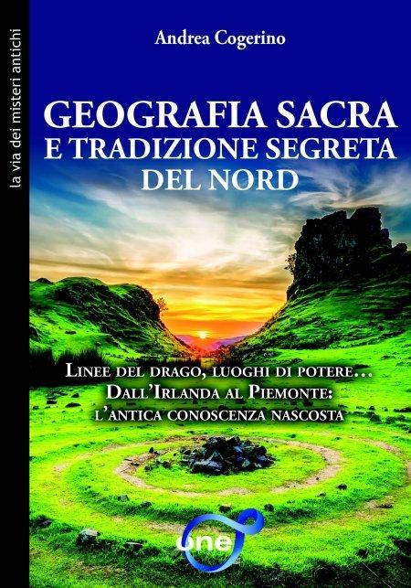 Geografia Sacra e Tradizione Segreta del Nord - Libro