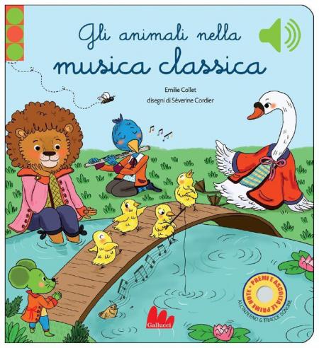 Gli Animali nella Musica Classica - SONORO - Libro