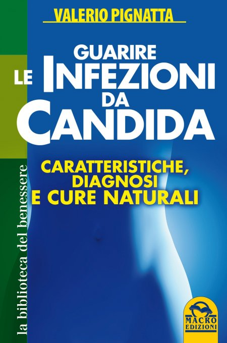 Guarire le Infezioni da Candida - Libro