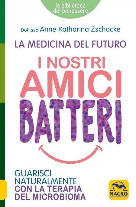 I Nostri Amici Batteri - Libro