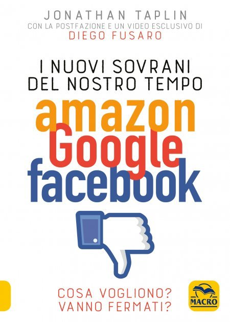 I Nuovi Sovrani del Nostro Tempo Amazon Google Facebook - Ebook