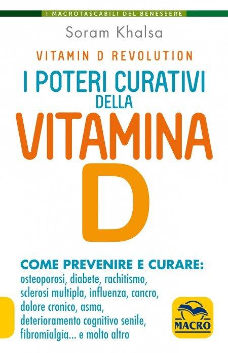 I Poteri Curativi della Vitamina D - Ebook