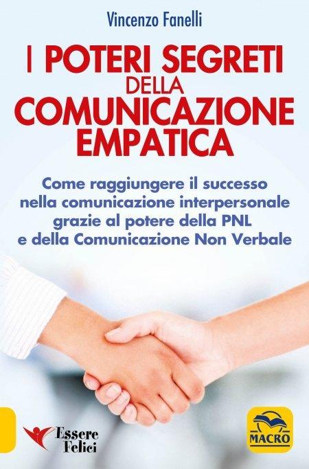 I Poteri Segreti della Comunicazione Empatica - Libro