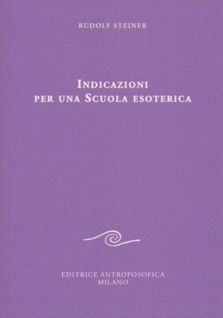 Indicazioni per una Scuola Esoterica - Libro