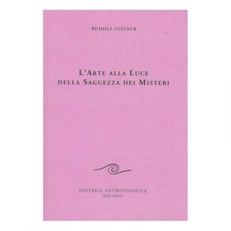 L'Arte alla Luce della Saggezza dei Misteri - Libro