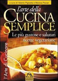 L'Arte della Cucina Semplice - Libro