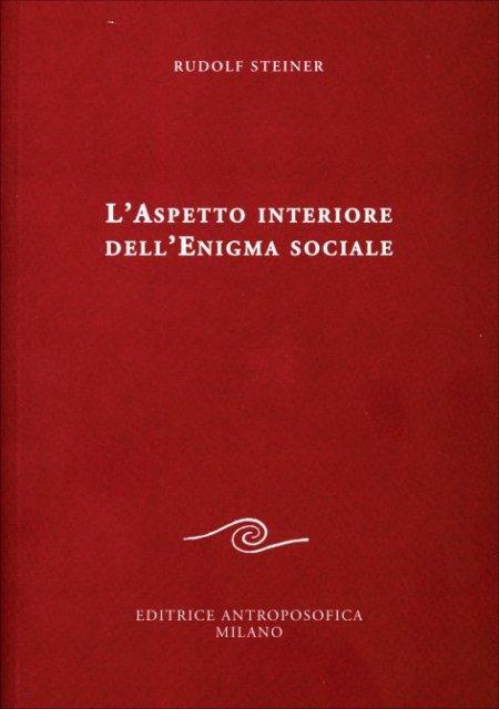 L'Aspetto Interiore dell'Enigma Sociale - Libro