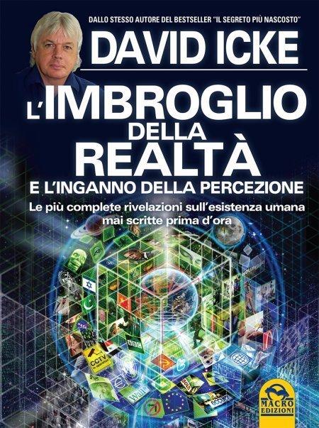 L'Imbroglio della Realtà e l'Inganno della Percezione - Libro