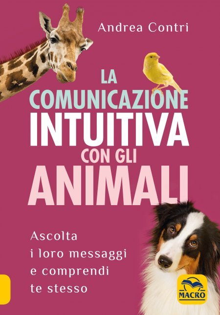 La Comunicazione Intuitiva con gli Animali - Libro